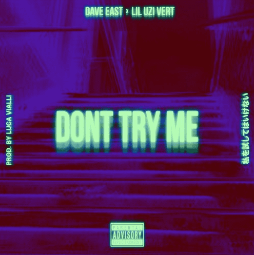 "Try To Remain Calm & Listen to Dave East's ""Don't Try Me"" f. Lil Uzi Vert"