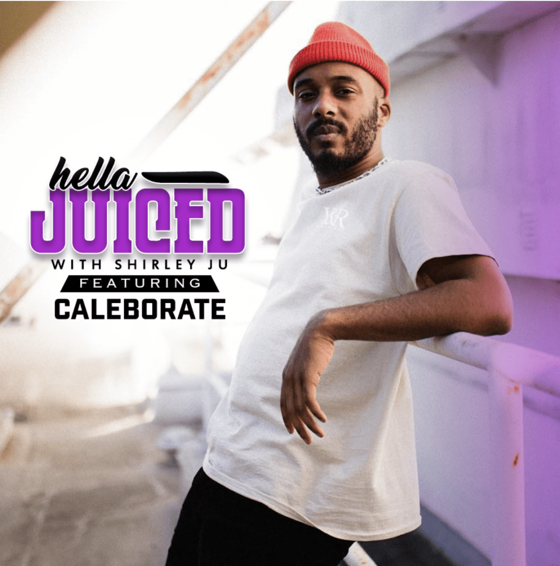 Hella Juiced: Caleborate