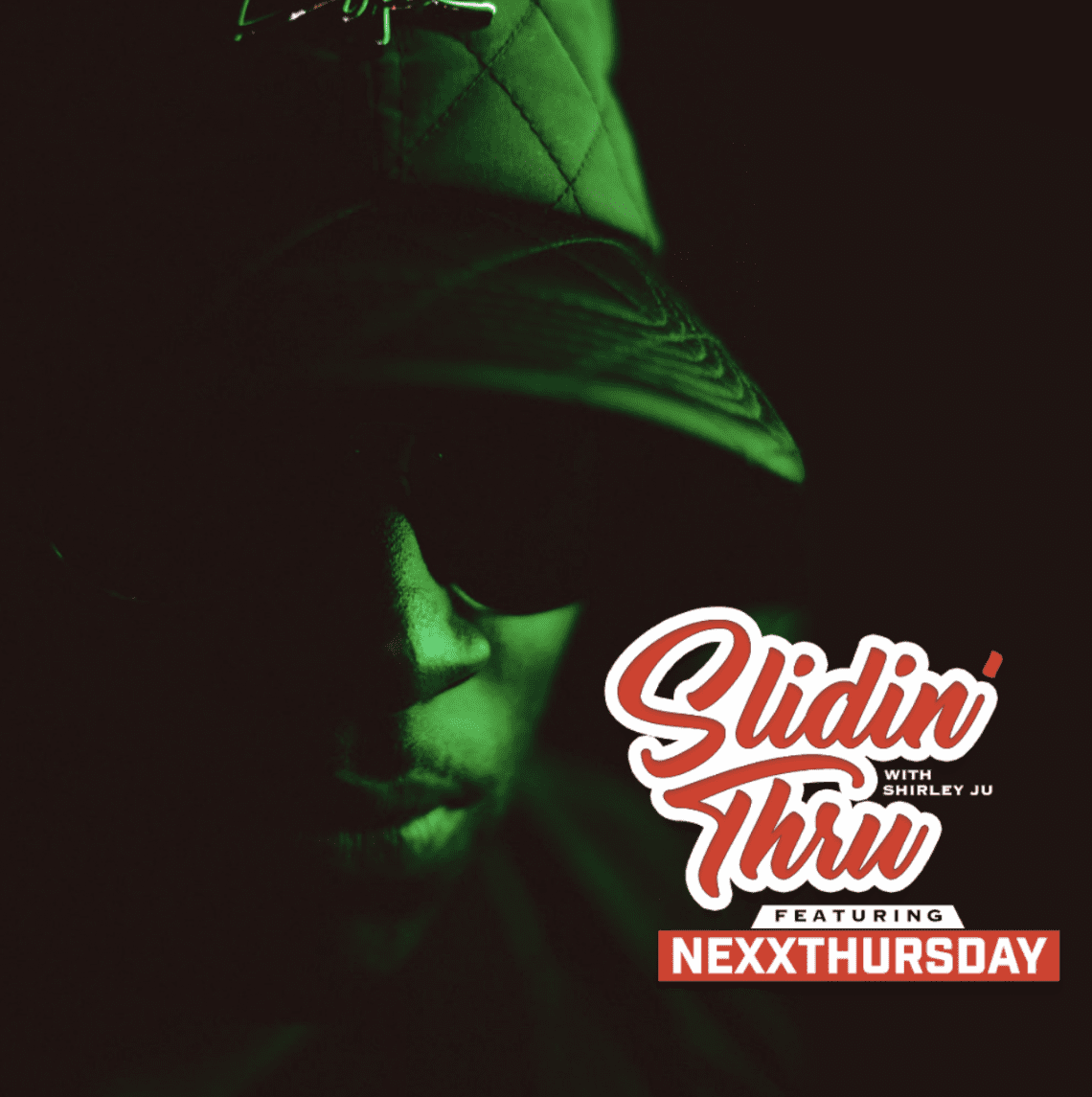 Slidin' Thru: NexXthursday