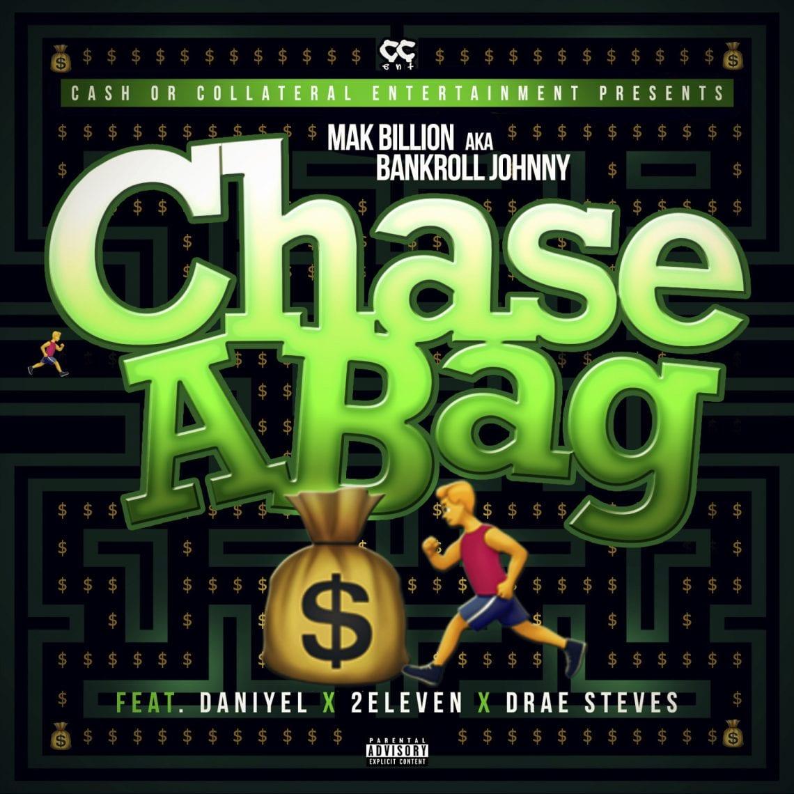 "Watch Mak Billion ""Chase a Bag!"" f. 2Eleven, Drae Steves & Danny Boi"