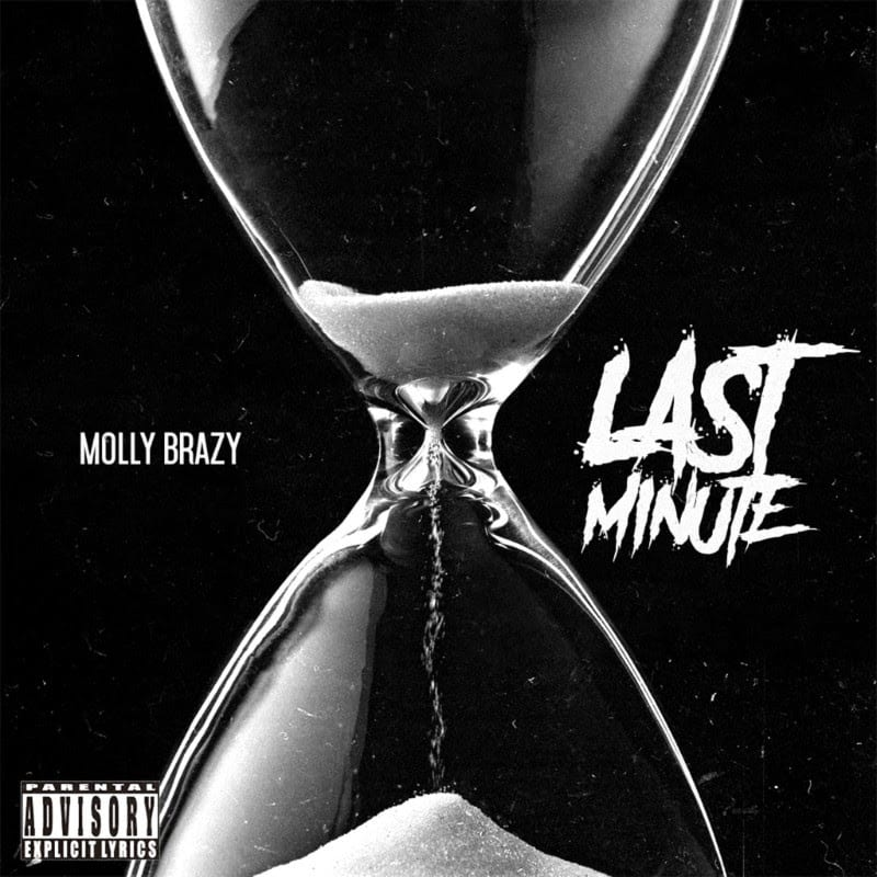 "Molly Brazy Goes Off On ""Last Minute"""