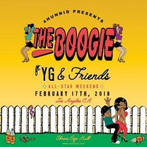 """""""THE BOOGIE"""" FEAT. YG, DJ MUSTARD, LIL PUMP & MORE @ Shrine Expo Hall 