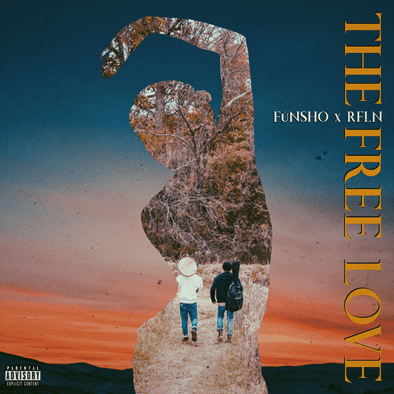 "FùNSHO & RFLN Unleash ""The Free Love"" EP"