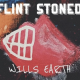 "WILLS EARTH Drops ""Flint Stoned"""